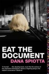 Eat The Document - Dana Spiotta