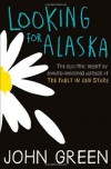 Looking for Alaska by Green, John ( 2013 ) - John Green