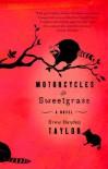 Motorcycles & Sweetgrass - Drew Hayden Taylor