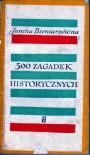 500 zagadek historycznych - Janina Bieniarzówna