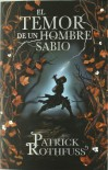 El temor de un hombre sabio / The Wise Man's Fear: Cronica del asesino de Reyes: Segundo dia / The Kingkiller Chronicles: Day Two (Cronica Del Asesino ... the Kingkiller Chronicles) (Spanish Edition) - Patrick Rothfuss