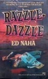 Razzle Dazzle - Ed Naha