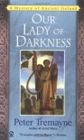 Our Lady Of Darkness - Peter Tremayne