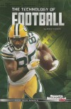 The Technology of Football (Sports Illustrated Kids: High-Tech Sports) - Shane Frederick