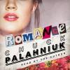 Romance - Chuck Palahniuk