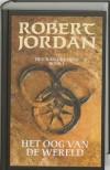 Het Oog van de Wereld (Het Rad des Tijds, #1) - Robert Jordan, Jo    Thomas