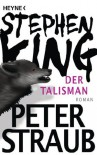 Der Talisman - Peter Straub, Stephen King