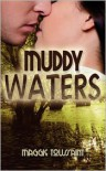Muddy Waters - Maggie Toussaint