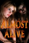 Almost Alive - Christina L. Barr