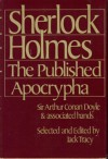 Sherlock Holmes, the Published Apocrypha - William Gillette, J.M. Barrie, Jack Tracy, Arthur Whitaker,  Arthur Conan Doyle