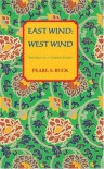 East Wind: West Wind - Pearl S. Buck