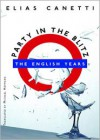 Party in the Blitz - Elias Canetti,  Michael Hofmann (Translator)