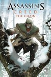 Assassin's Creed: The Chain - Cameron Stewart, Karl Kerschl, Tyson Hesse