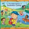 Night Before Summer Camp - Natasha Wing