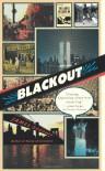 Blackout - James Goodman