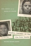 Lumbee Indians in the Jim Crow South: Race, Identity, and the Making of a Nation (First Peoples: New Directions in Indigenous Studies (University of North Carolina Press Paperback)) - Malinda Maynor Lowery
