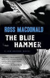 The Blue Hammer - Ross Macdonald