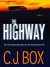 The Highway  - C.J. Box, Holter Graham