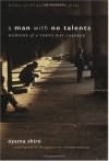 A Man with No Talents: Memoirs of a Tokyo Day Laborer - Oyama Shiro