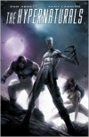 The Hypernaturals Vol. 1 - Dan Abnett, Andy Lanning, Brad Walker