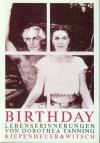 Birthday. Lebenserinnerungen. - Dorothea Tanning