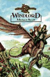 Windlord (The De Danann Tales, Book 1) - Michael Scott