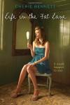Life in the Fat Lane - Cherie Bennett