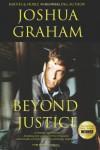 Beyond Justice - Joshua Graham