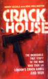 Crack House - Harry Keeble, Kris Hollington
