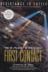 First Contact - J.M. Dillard, Ronald D. Moore, Brannon Braga