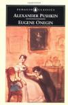 Eugene Onegin (Penguin Classics) - Alexander Pushkin, Charles Johnston, John Bayley