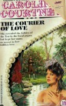 The Courier of Love (Large Print) - Caroline Courtney