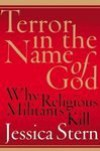 Terror in the Name of God: Why Religious Militants Kill [Hardcover] - Jessica Stern (Author)