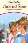 Hanni und Nanni schmieden neue Pläne (Hanni und Nanni #2) - Enid Blyton
