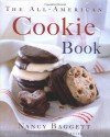 The All-American Cookie Book - Nancy Baggett