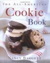 The All-American Cookie Book - Nancy Baggett