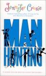 Manhunting (Mira) - Jennifer Crusie