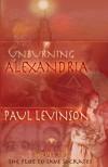Unburning Alexandria - Paul Levinson