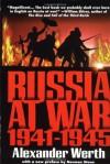 Russia at War: 1941-1945 - Alexander Werth