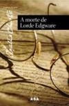 A Morte de Lorde Edgware (Capa Mole) - Agatha Christie