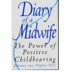 Diary of a Midwife - Juliana van Olphen-Fehr