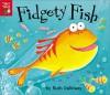 Fidgety Fish - Ruth Galloway