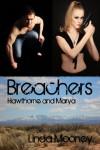 Breachers: Hawthorne and Marya - Linda Mooney