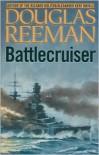 Battlecruiser - Douglas Reeman