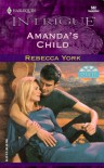 Amanda's Child - Rebecca York