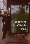 Becoming a Visible Man - Jamison Green