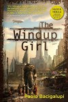 The Windup Girl - Paolo Bacigalupi