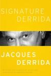 Signature Derrida - Francoise Meltzer, Jay Williams, Jacques Derrida