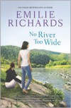 No River Too Wide - Emilie Richards