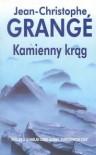 Kamienny krąg - Jean-Christophe Grange